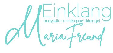 M-Einklang - Maria Freund | Körper – Geist – Seele | BODYTALK unterstützt die Selbstregulation deines Körpers und bringt dich sanft und ohne Nebenwirkungen wieder in dein persönliches Gleichgewicht-Dr.JohnVeltheim